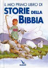 Il mio primo libro di storie della Bibbia
