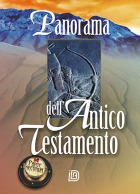 Panorama dell'Antico Testamento (Parte seconda: I libri poetici e profetici) (Brossura)