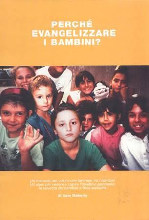 Perché evangelizzare i bambini? (Spillato)