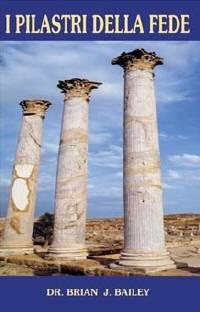 I pilastri della fede (Brossura)