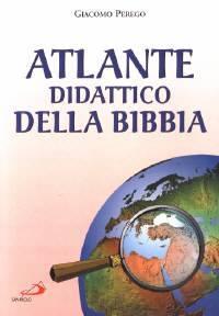 Atlante didattico della Bibbia (Spillato)