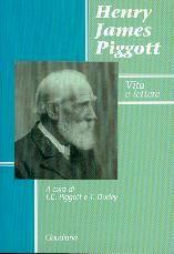 Henry James Piggott - Vita e lettere (Brossura)