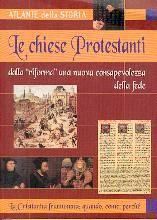 Le chiese Protestanti: dalla