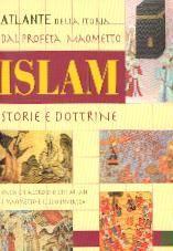 Islam: Storia e dottrine dal profeta Maometto