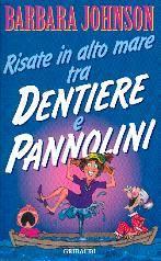 Risate in alto mare tra dentiere e pannolini (Brossura)