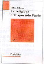 La religione dell'apostolo Paolo (Brossura)