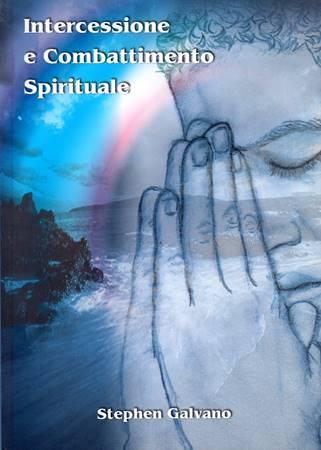 Intercessione e combattimento spirituale (Brossura)