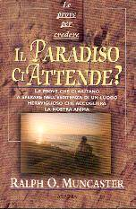 Il Paradiso ci attende? (Brossura)