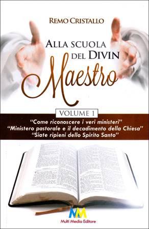 Alla scuola del Divin Maestro - Volume 1 (Brossura)