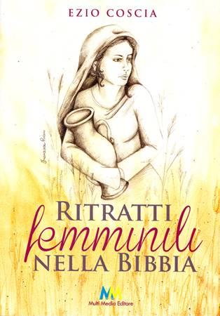 Ritratti femminili nella Bibbia (Brossura)