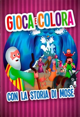 Gioca e colora con la storia di Mosè (Spillato)