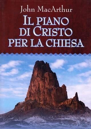 Il piano di Cristo per la chiesa