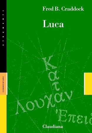 Luca - Commentario Collana Strumenti (Brossura)