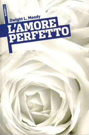 L'amore perfetto (Brossura)