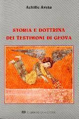 Storia e dottrine dei Testimoni di Geova
