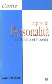 Come capire le personalità con il libro dei Proverbi