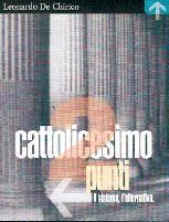 Cattolicesimo 2 punti: Il sistema, l'alternativa [Cassetta/e]