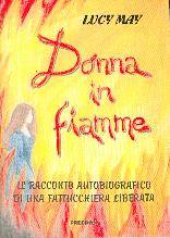 Donna in fiamme - Il racconto autobiografico di una fattucchiera liberata (Spillato)