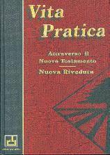 Vita pratica attraverso il Nuovo Testamento - Nuova Riveduta (Copertina rigida)