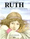 Ruth - Una donna la cui fedeltà è stata premiata (Copertina rigida)