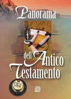 Panorama dell'Antico Testamento (Parte prima: I libri storici) (Brossura)