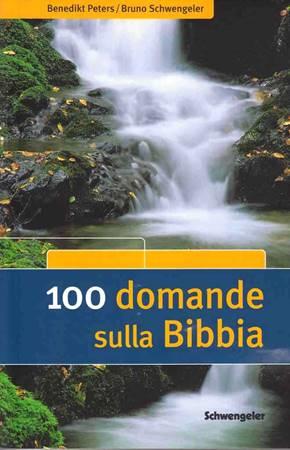 100 (cento) domande sulla Bibbia (Brossura)