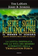 I sette sigilli dell'Apocalisse - Il mondo si schiera (Brossura)