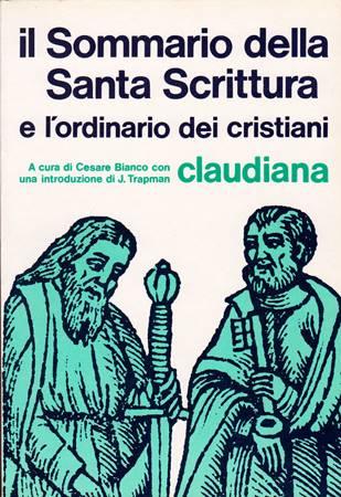 Il sommario della Santa Scrittura e l'ordinario dei cristiani (Brossura)