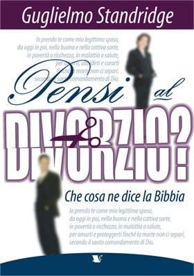 Pensi al divorzio? Che cosa ne dice la Bibbia? (Brossura)