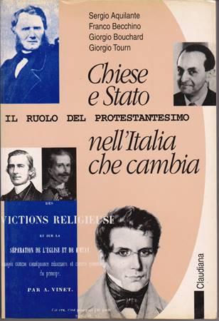 Chiese e stato nell'Italia che cambia - Il ruolo del protestantesimo (Brossura)