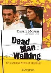 Dead man walking - Un cammino verso il perdono