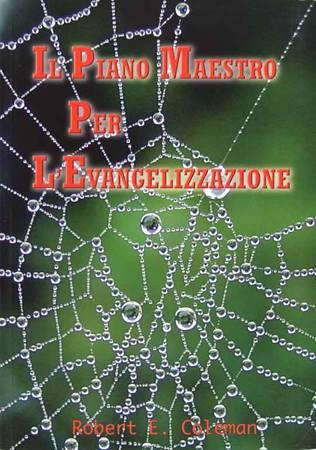 Il piano Maestro per l'Evangelizzazione (Brossura)