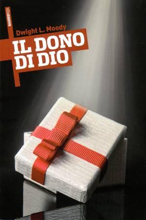 Il dono di Dio (Brossura)