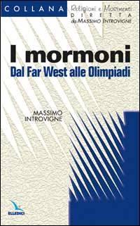 I Mormoni: Dal Far West alle Olimpiadi
