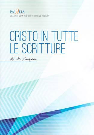 Cristo in tutte le Scritture (Brossura)