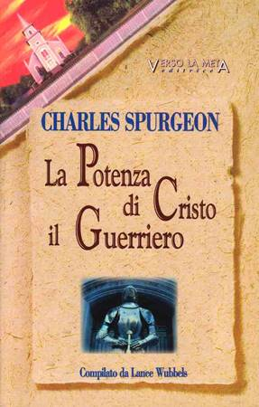 La potenza di Cristo il guerriero - Compilato da Lance Wubbels (Brossura)