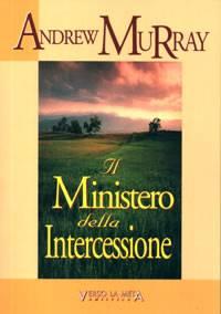 Il Ministero della intercessione (Brossura)