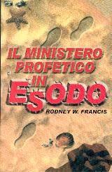 Il ministero profetico in Esodo (Brossura)