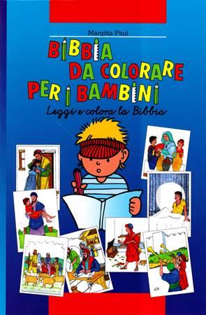 Bibbia da colorare per bambini - Leggi e colora la Bibbia (Brossura)