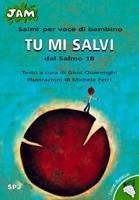 Tu mi salvi - Dal Salmo 18
