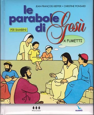 Le Parabole di Gesù a fumetti (Copertina Rigida Imbottita)