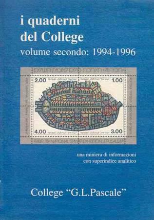 I quaderni del College - Volume secondo: 1994 - 1996 - Una miniera di informazioni con superindice analitico (Brossura)