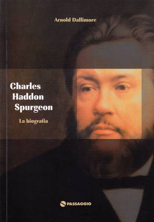 Charles Haddon Spurgeon - La biografia (Brossura)