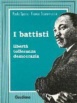 I battisti - libertà tolleranza democrazia (Brossura)
