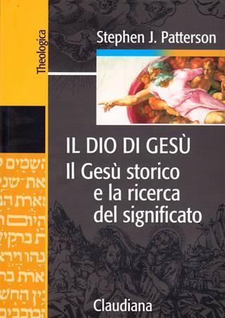 Il Dio di Gesù (Brossura)