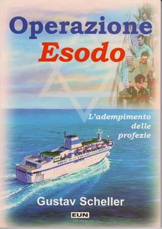Operazione Esodo - L'adempimento delle profezie (Brossura)