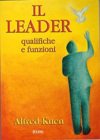 Il leader - Qualifiche e funzioni (Brossura)
