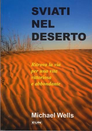 Sviati nel deserto - Ritrova la via di una vita vittoriosa e abbondante (Brossura)