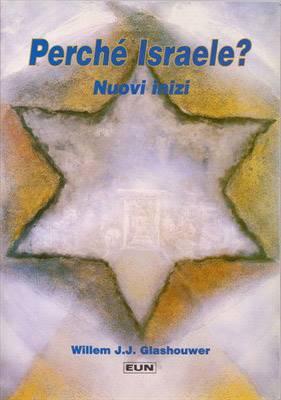 Perché Israele? Nuovi inizi (Brossura)