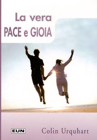 La vera pace e gioia (Brossura)